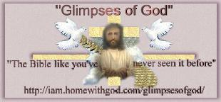 Click here to visit Glimpses of God.