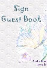 Please sign the guest book.  Your comments are appreciated.  Thank you... Wren