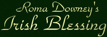 Roma Downey's Irish Blessing word graphic