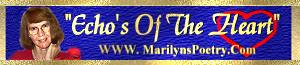You can find more of Marilyns poetry. Just click her logo.