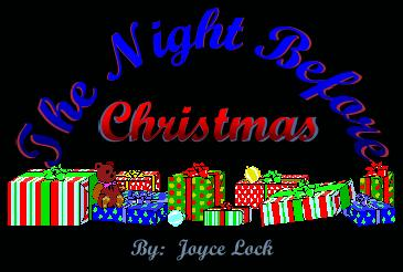 The Night Before Christmas poem by Joyce Lock