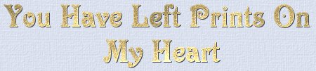 You Have Left Prints On My Heart title graphic.