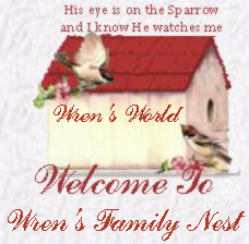 Welcome to Wren's Fabulous Family Nest